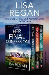 The Detective Josie Quinn Series  Books 4   6 Book