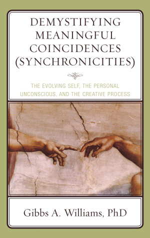 Demystifying Meaningful Coincidences  Synchronicities