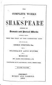 The Complete Works of Shakespeare: Comprising His Dramatic and Poetical Works