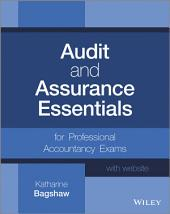 Audit and Assurance Essentials: For Professional Accountancy Exams