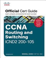 CCNA Routing and Switching ICND2 200 105 Official Cert Guide PDF