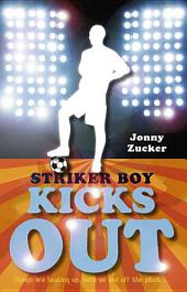 Striker Boy Kicks Out