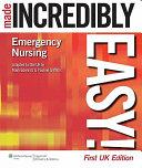 Emergency Nursing Made Incredibly Easy  PDF