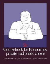 Coursebook for Economics: Private and Public Choice, Edition 2