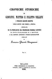 Croniche storiche di Giovanni, Matteo e Filippo Villani: a miglior lezione ridotte coll'aiuto dei testi a penna, Volume 6