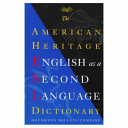 The American Heritage English as a Second Language Dictionary PDF