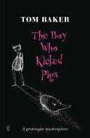 The Boy who Kicked Pigs PDF