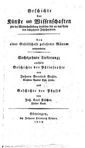 Geschichte der Physik seit der Wiederherstellung der Kunste und Wissenschaften bis auf die neuesten Zeien von Johann Carl Fischer: 5