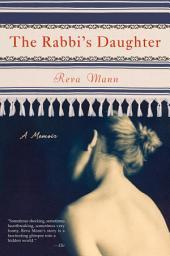 The Rabbi's Daughter: A Memoir