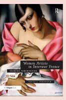 Women Artists in Interwar France PDF