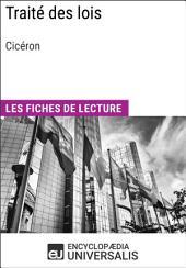 Traité des lois de Cicéron: Les Fiches de lecture d'Universalis