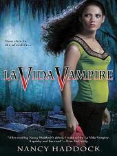 La Vida Vampire