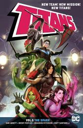 Titans Vol. 5: The Spark