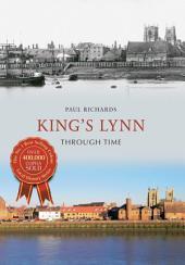 King's Lynn Through Time