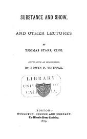 Substance and Show: And Other Lectures