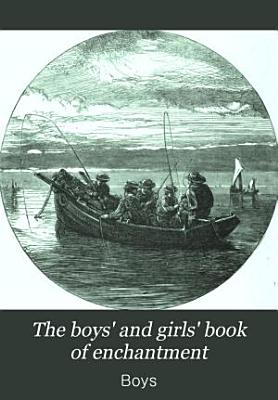 The boys  and girls  book of enchantment PDF