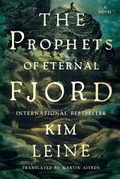 Prophets of Eternal Fjord: A Novel