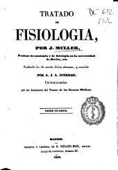Tratado de fisiología: Volumen 4