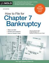 How to File for Chapter 7 Bankruptcy: Edition 19