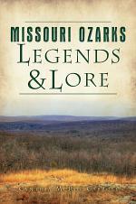 Missouri Ozarks Legends & Lore