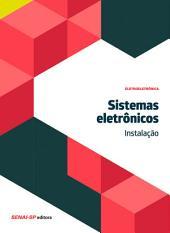 Sistemas eletrônicos - Instalação