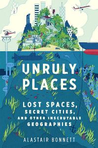 Unruly Places Book