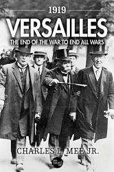 1919 Versailles  The End of the War to End All Wars PDF