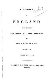 A History of England from the First Invasion by the Romans: Volume 9