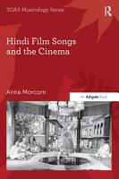 Hindi Film Songs and the Cinema PDF
