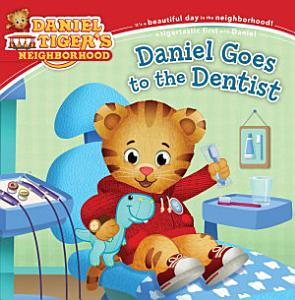 Daniel Goes to the Dentist Book