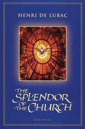 The Splendor of the Church