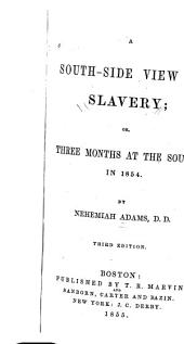 A Southside View of Slavery: Or, Three Months at the South, in 1854