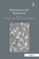 Biocentrism and Modernism PDF