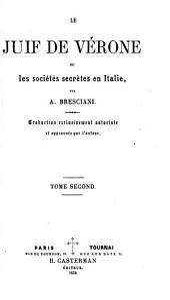 Le Juif de Vérone: ou Les sociétés secrètes en Italie, Volume2