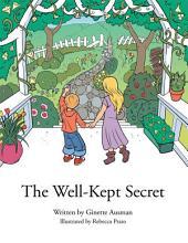 The Well Kept Secret