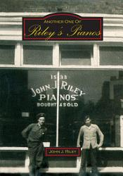 Another One Of Riley S Pianos Book PDF