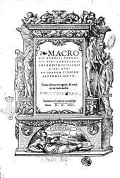 Macrobii Aurelii Theodosii viri consularis In Somnium Scipionis libri duo: et septem eiusdem Saturnaliorum