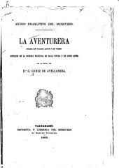 La aventurera: drama en cuatro actos y en verso : Imitación de la comedia francesa de Igual Título y en cinco actos