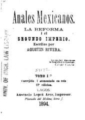 Anales mexicanos: la reforma i el segundo imperio ...