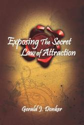Exposing The Secret Law Of Attraction Book PDF