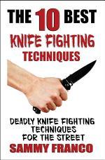 The 10 Best Knife Fighting Techniques