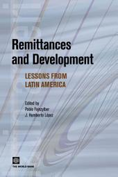 Remittances and Development: Lessons from Latin America