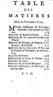Mercure historique et politique: Contenant l'état present de l'Europe, se qui se passe dans les Cours, l'interêt des Princes, leurs brigues, & generalement tout ce qu'il y a de curieux pour le Mois de ..., Volume47