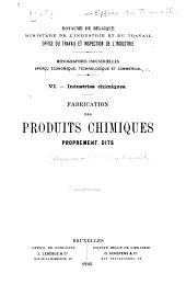 Fabrication des produits chimiques proprement dits