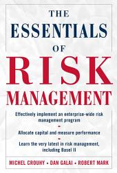 The Essentials of Risk Management: The Definitive Guide for the Non-risk Professional