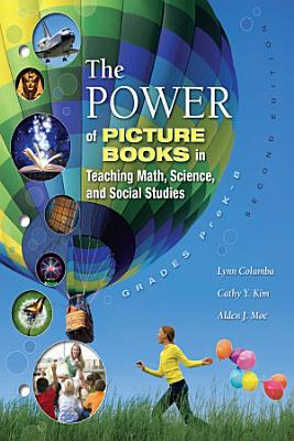 The Power of Picture Books in Teaching Math and Science PDF