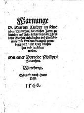 Warnunge D. Martini Luther an seine lieben Deudschen, vor etlichen Jaren geschrieben, etc. Few MS. notes