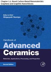 Handbook of Advanced Ceramics: Chapter 2.2. Novel Carbon-Based Nanomaterials: Graphene and Graphitic Nanoribbons, Edition 2