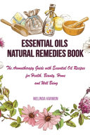 Essential Oils Natural Remedies Book
