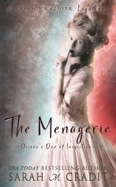 The Menagerie: A House of Crimson & Clover Lagniappe